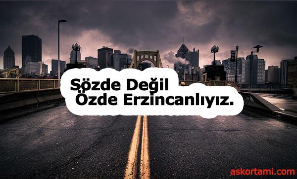 Erzincan ile İlgili Sözler – Erzincan Sözleri